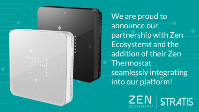 "Graphic with 2 square Zen smart thermostats with text next to it that says ""We are proud to announce our partnership with Zen Ecosystems and the addition of their Zen thermostat seamlessly integrating into our platform!"""