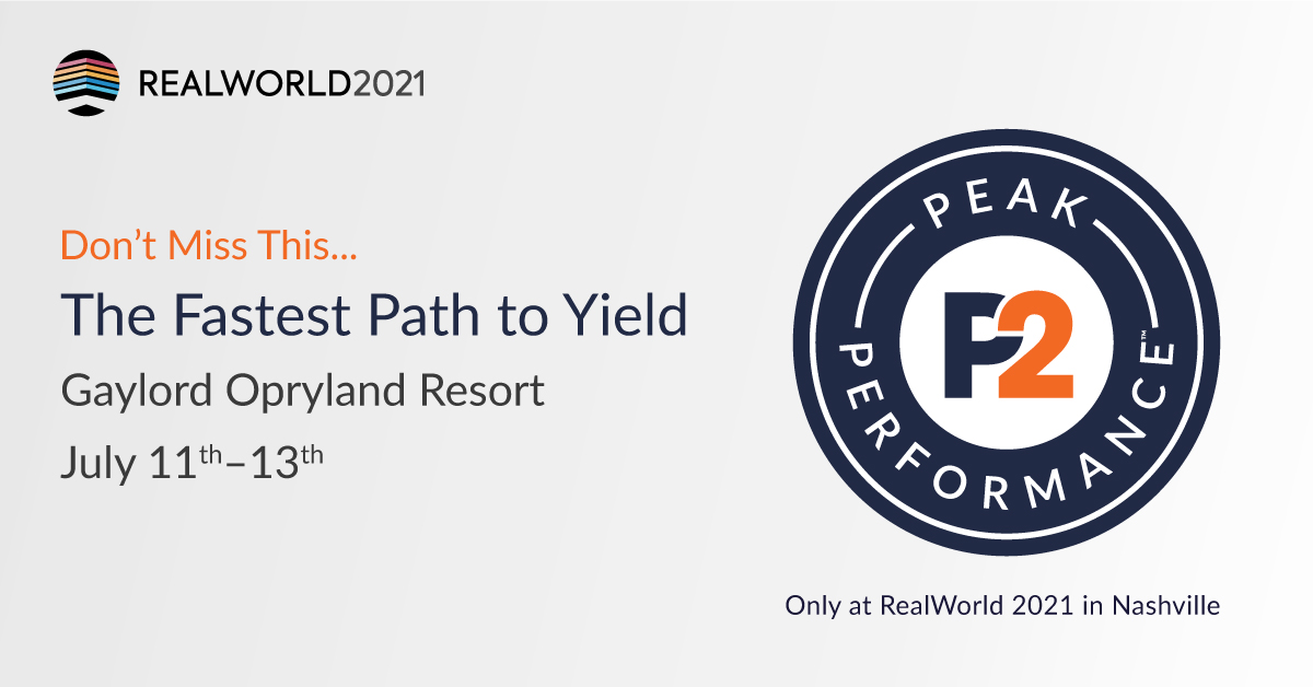 """RealWorld 2021 promotion with the text """"Don't Miss The Fastest Path to Yield"""" with the Peak Performance logo"""